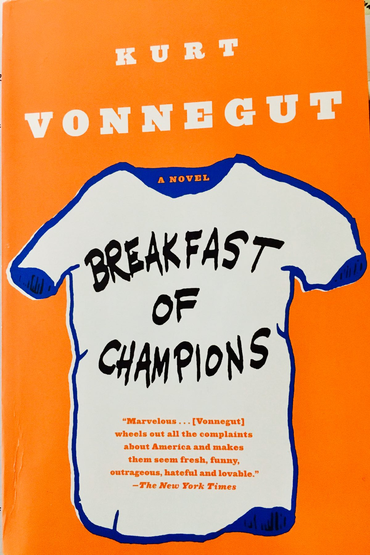 [Kurt Vonnegut: Breakfast of Champions]